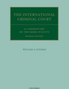 Cover of the book The International Criminal Court: A Commentary on the Rome Statute'