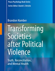 Cover of the book Transforming Societies after Political Violence: Truth, Reconciliation, and Mental Health