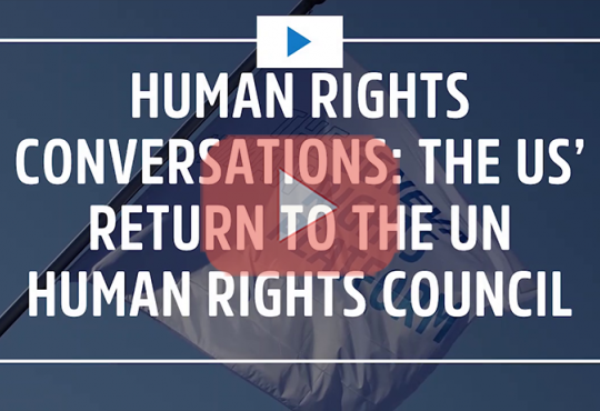 The US' Return to the UN Human Rights Council